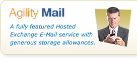 Agility Mail - A fully featured Hosted Exchange E-Mail service with generous storage allowances.